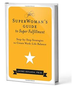 SuperWoman's Guide to Super Fulfillment Book